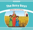 The Busy Boys : Matthew 21: Be Willing - Book