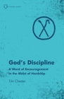 God's Discipline : A Word of Encouragement in the Midst of Hardship - Book