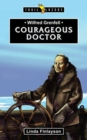 Wilfred Grenfell : Courageous Doctor - Book