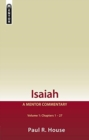 Isaiah Vol 1 : A Mentor Commentary - Book