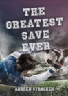 The Greatest Save Ever - Book