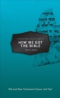 A Christian's Pocket Guide to How We Got the Bible - Book