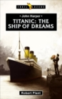 Titanic : The Ship of Dreams - Book