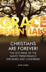 Christians Are Forever! : The Doctrine of the Saints' Perserverance Explained and Confirmed - Book