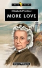 Elizabeth Prentiss : More Love - Book