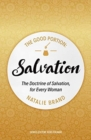The Good Portion - Salvation : The Doctrine of Salvation, for Every Woman - Book
