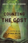 Counting the Cost : Kidnapped in the Niger Delta - Book