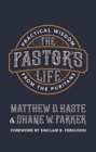 The Pastor's Life : Practical Wisdom from the Puritans - Book