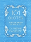 101 Quotes to Help You Through the Mess of Life - Book