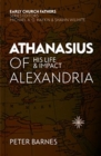 Athanasius of Alexandria : His Life and Impact - Book