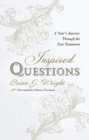 Inspired Questions : A Year's Journey Through the New Testament - Book