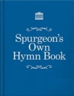 Spurgeon's Own Hymn Book - Book