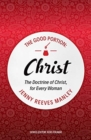 The Good Portion - Christ : The Doctrine of Christ, for Every Woman - Book