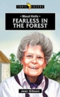 Maud Kells : Fearless in the Forest - Book