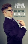 The Duty of a Disciple : Is Evangelism Outdated? - Book