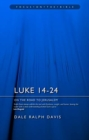 Luke 14-24 : On the Road to Jerusalem - Book