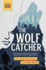 The Wolf Catcher : The true story of how one woman exposed the world's biggest heist - Book