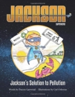 Jackson's Solution to Pollution - Book
