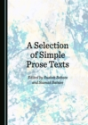 A Selection of Simple Prose Texts - eBook