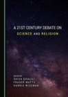 A 21st Century Debate on Science and Religion - eBook