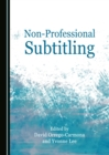 None Non-Professional Subtitling - eBook