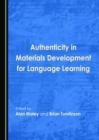 None Authenticity in Materials Development for Language Learning - eBook