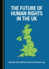 The Future of Human Rights in the UK - eBook