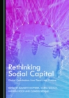 None Rethinking Social Capital : Global Contributions from Theory and Practice - eBook