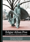 None Edgar Allan Poe across Disciplines, Genres and Languages - eBook