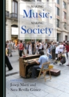 None Making Music, Making Society - eBook