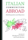 None Italian Communities Abroad : Multilingualism and Migration - eBook