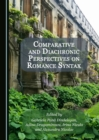 None Comparative and Diachronic Perspectives on Romance Syntax - eBook