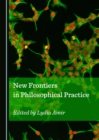None New Frontiers in Philosophical Practice - eBook