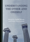 None Understanding the Other and Oneself - eBook