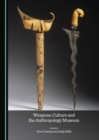 None Weapons, Culture and the Anthropology Museum - eBook