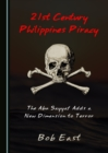None 21st Century Philippines Piracy : The Abu Sayyaf Adds a New Dimension to Terror - eBook