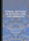 None Formal Methods in Architecture and Urbanism - eBook