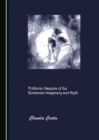 None Folkloric Aspects of the Romanian Imaginary and Myth - eBook