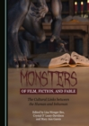 None Monsters of Film, Fiction, and Fable : The Cultural Links between the Human and Inhuman - eBook