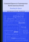 None Contested Spaces in Contemporary North American Novels : Reading for Space - eBook