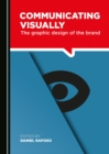 None Communicating Visually : The Graphic Design of the Brand - eBook