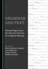 None Grammar and Text : Selected Papers from the 10th and 11th Fora for Linguistic Sharing - eBook