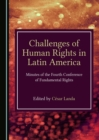 None Challenges of Human Rights in Latin America : Minutes of the Fourth Conference of Fundamental Rights - eBook