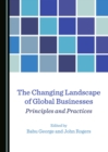 The Changing Landscape of Global Businesses : Principles and Practices - eBook