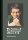 The Politics and New Humanism of Andre Brink - eBook