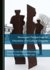None Norwegian Perspectives on Education and Cultural Diversity - eBook