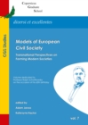None Models of European Civil Society : Transnational Perspectives on Forming Modern Societies - eBook