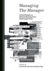 None Managing The Manager : Critical Essays on Richard Berengarten's Book-length Poem - eBook