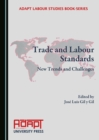 None Trade and Labour Standards : New Trends and Challenges - eBook