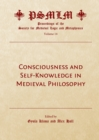None Consciousness and Self-Knowledge in Medieval Philosophy : Proceedings of the Society for Medieval Logic and Metaphysics Volume 14 - eBook